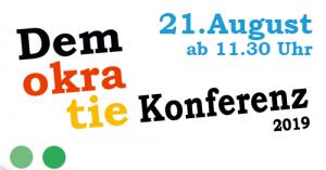 2. Demokratiekonferenz 2019 am 21. Augut 2019