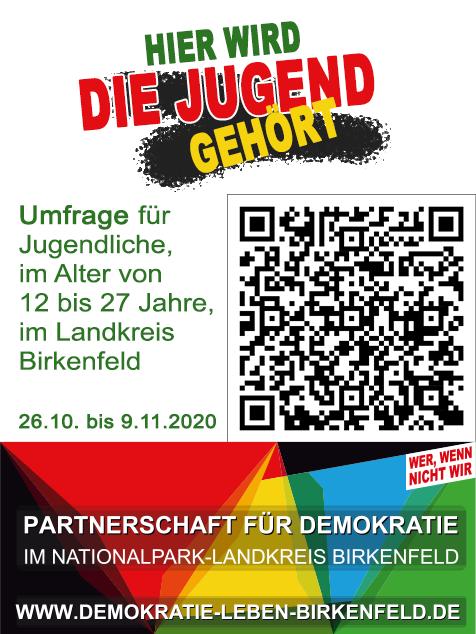 Das Bild zeigt den Text:Hier wird die Jugend gehört. Umfrage für Jugendliche im Alter von 12 bis 27 Jahre im Landkreis Birkenfeld, 26.10. bis 9.11.2020außerdem zu sehe: ein QR-Code zum scannen und das Logo der Partnerschaft