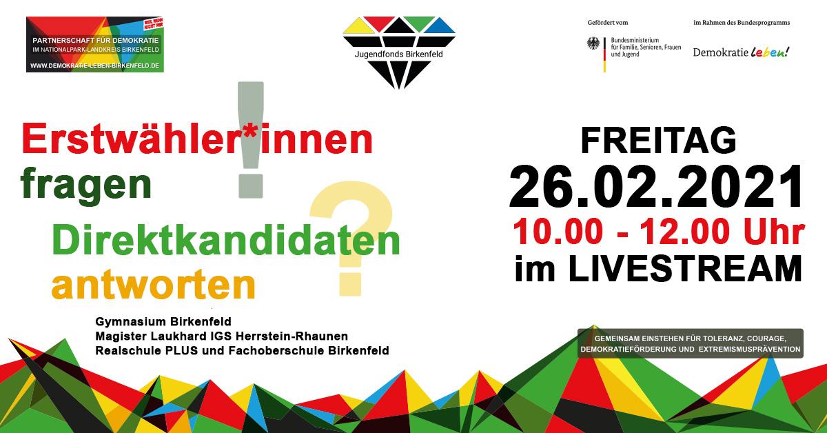 Text im Bild: Erstwählerinnen fragen, Direktkandidaten antworten, Freitag 26.02.2021, 10-12 Uhr im Livestream